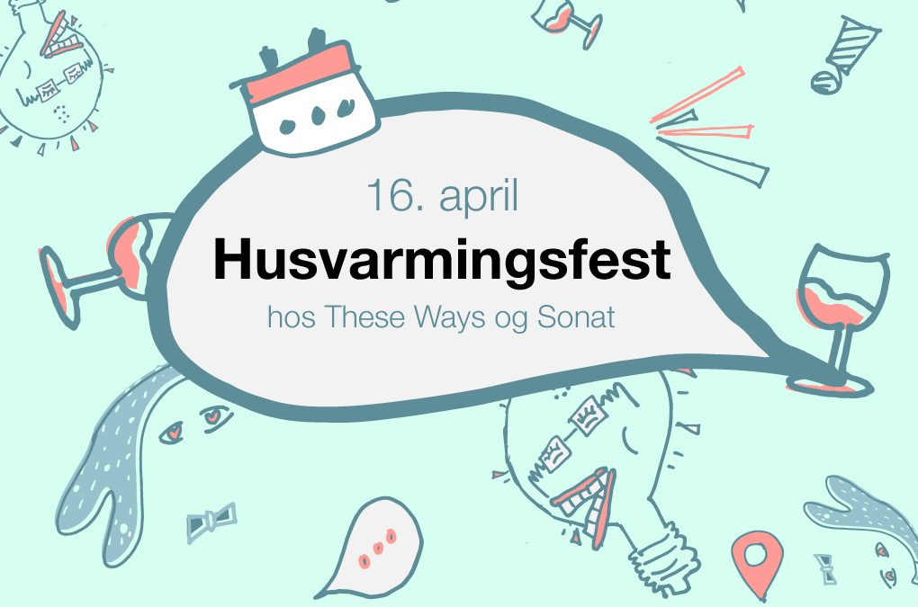 Husvarmingsfest: Utsatt pga Coronavirus.